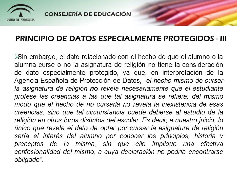 PRINCIPIO DE DATOS ESPECIALMENTE PROTEGIDOS - III