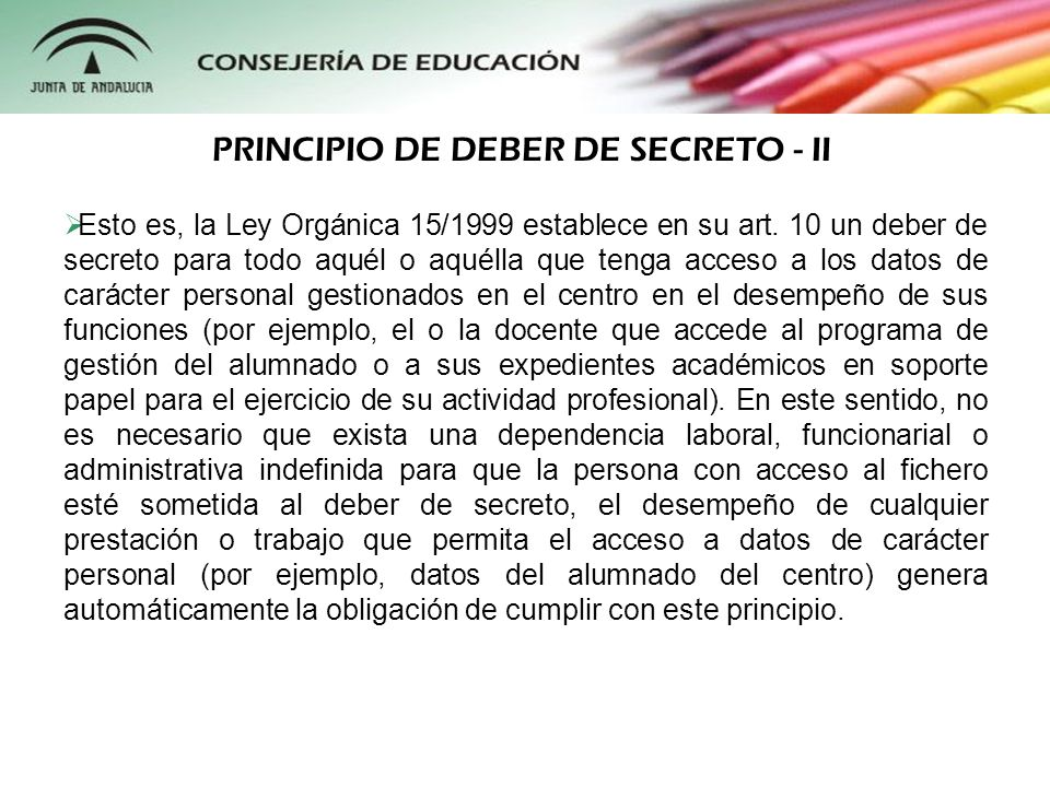 PRINCIPIO DE DEBER DE SECRETO - II