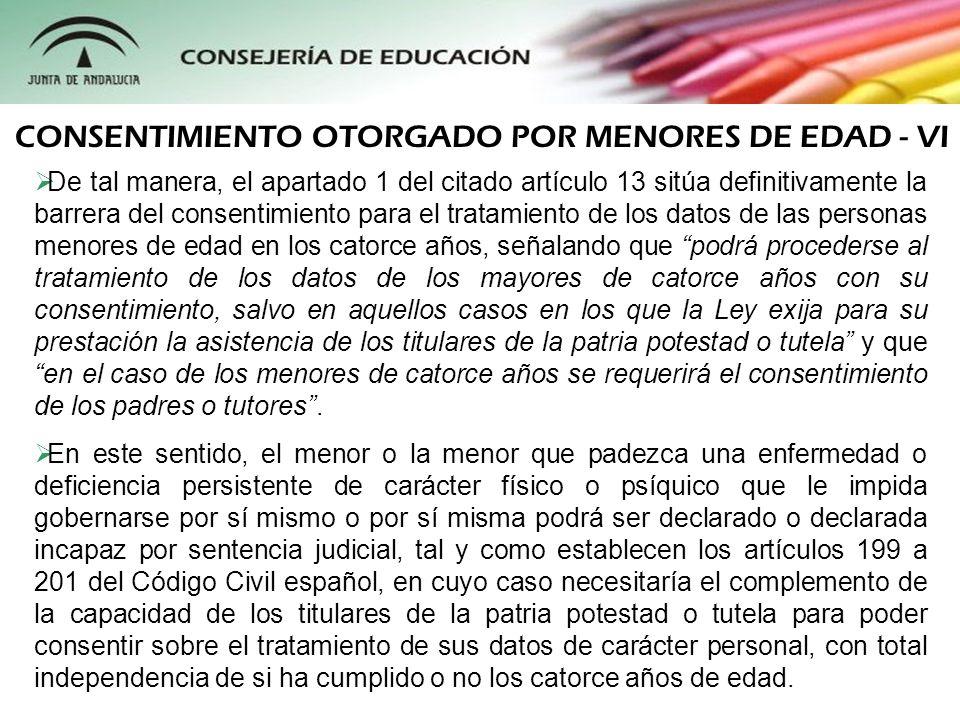 CONSENTIMIENTO OTORGADO POR MENORES DE EDAD - VI