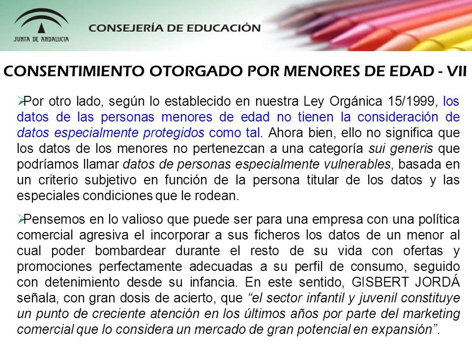 CONSENTIMIENTO OTORGADO POR MENORES DE EDAD - VII