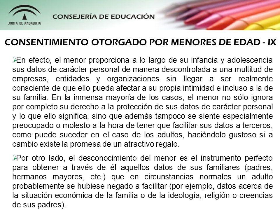 CONSENTIMIENTO OTORGADO POR MENORES DE EDAD - IX