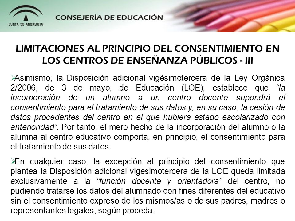 LIMITACIONES AL PRINCIPIO DEL CONSENTIMIENTO EN LOS CENTROS DE ENSEÑANZA PÚBLICOS - III