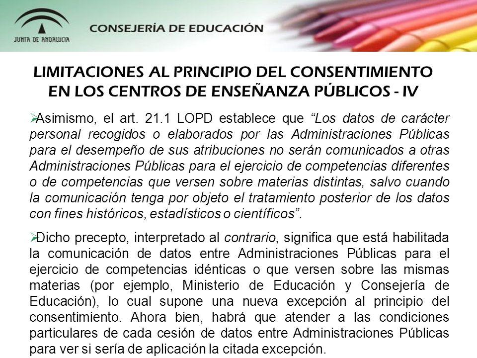 LIMITACIONES AL PRINCIPIO DEL CONSENTIMIENTO EN LOS CENTROS DE ENSEÑANZA PÚBLICOS - IV