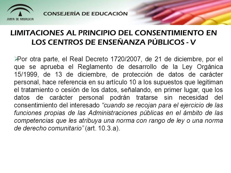 LIMITACIONES AL PRINCIPIO DEL CONSENTIMIENTO EN LOS CENTROS DE ENSEÑANZA PÚBLICOS - V