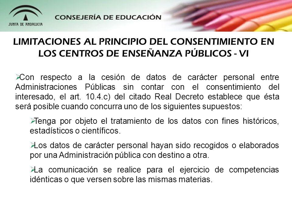 LIMITACIONES AL PRINCIPIO DEL CONSENTIMIENTO EN LOS CENTROS DE ENSEÑANZA PÚBLICOS - VI