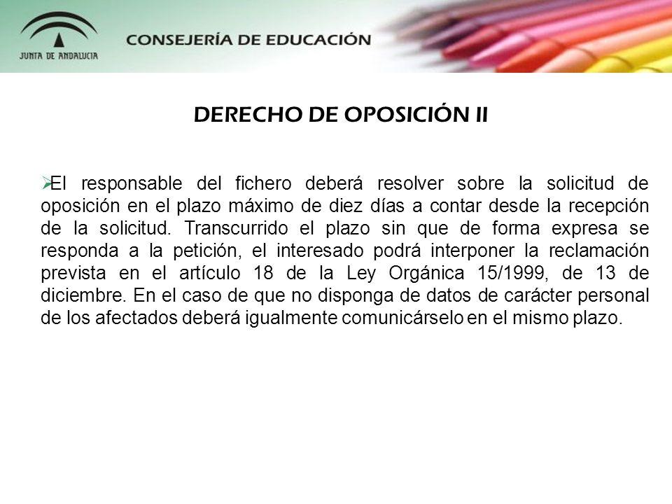 DERECHO DE OPOSICIÓN II