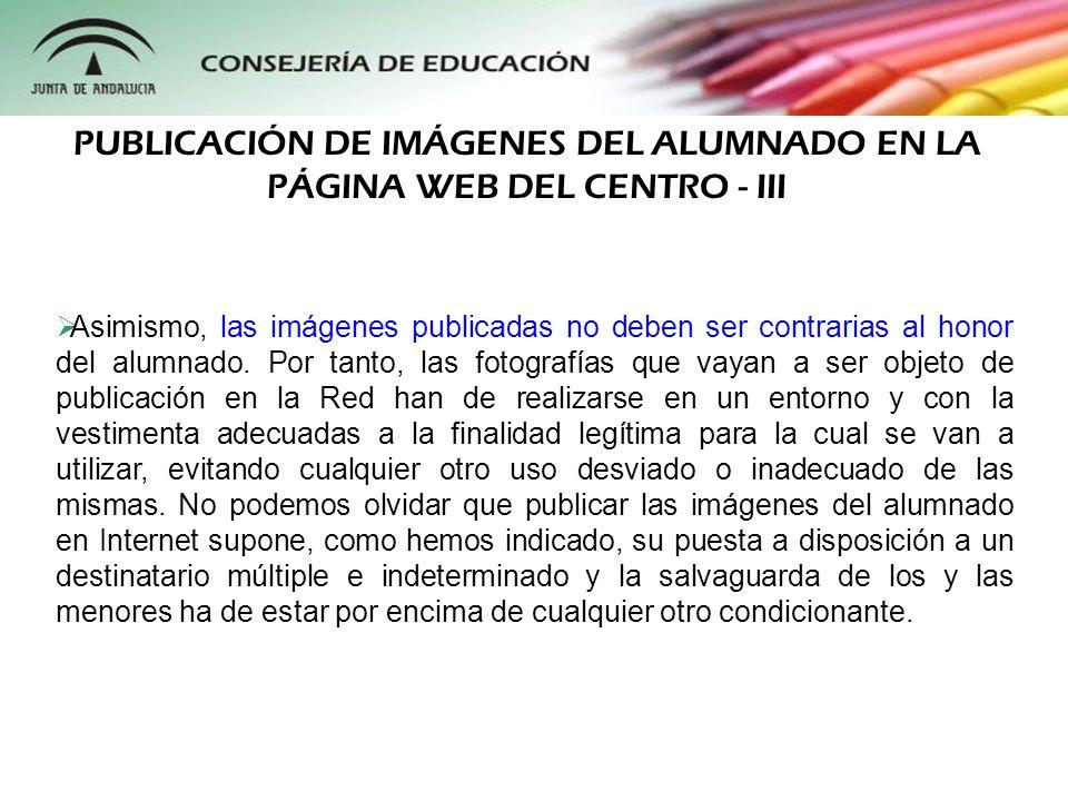 PUBLICACIÓN DE IMÁGENES DEL ALUMNADO EN LA PÁGINA WEB DEL CENTRO - III