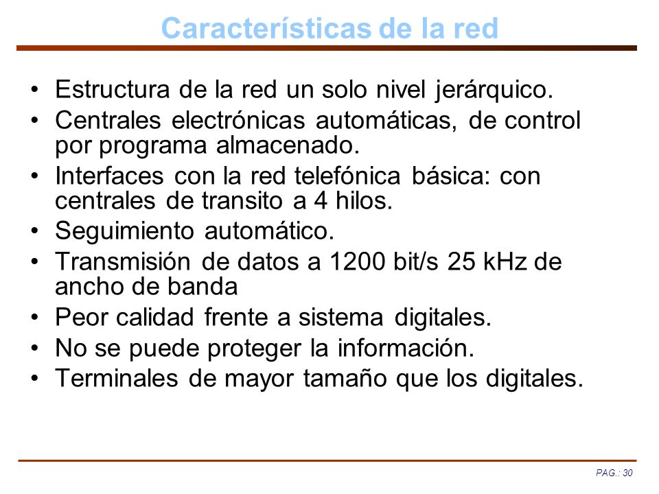 Características de la red