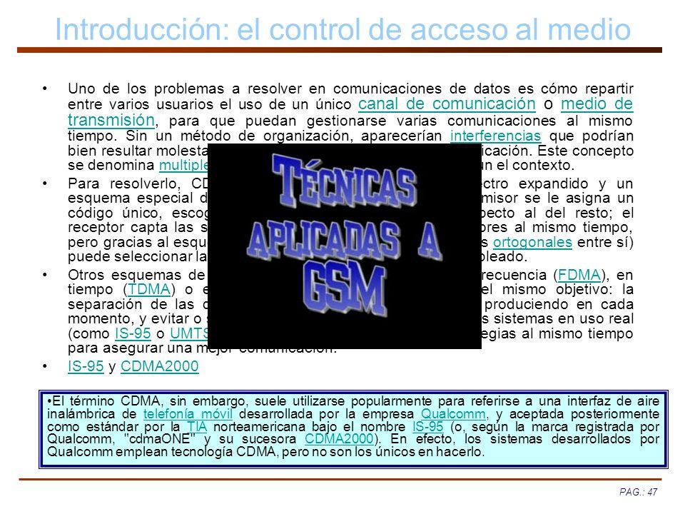 Introducción: el control de acceso al medio