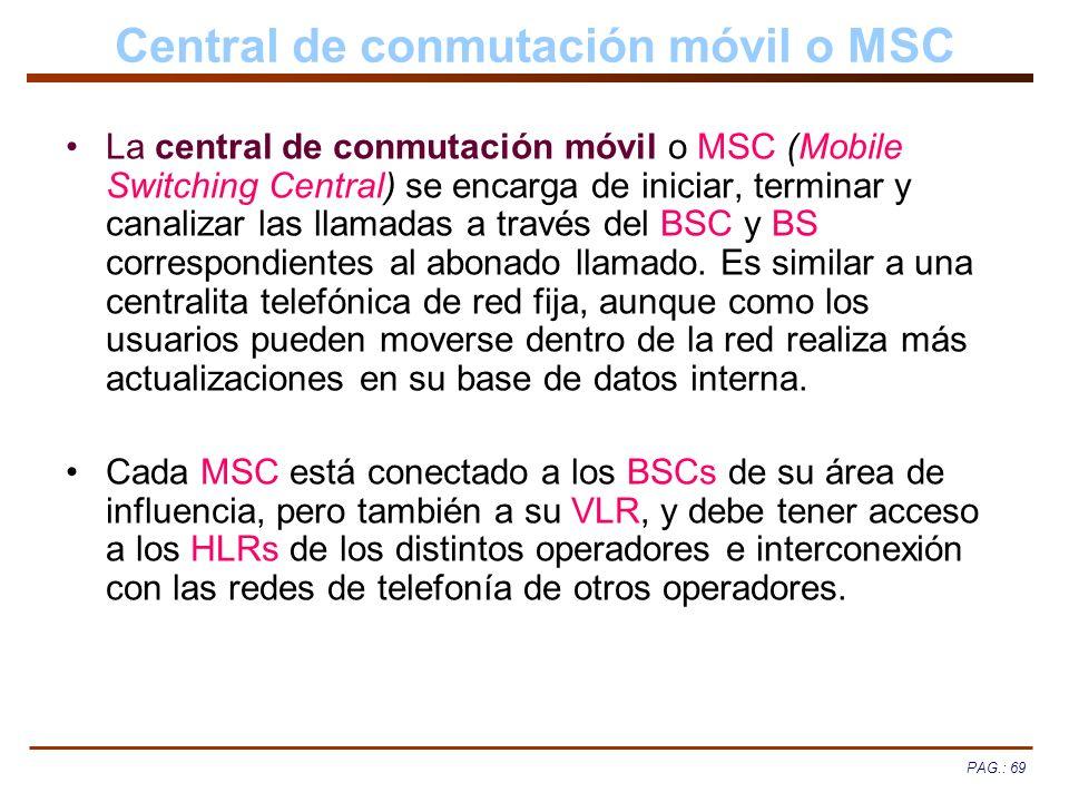 Central de conmutación móvil o MSC