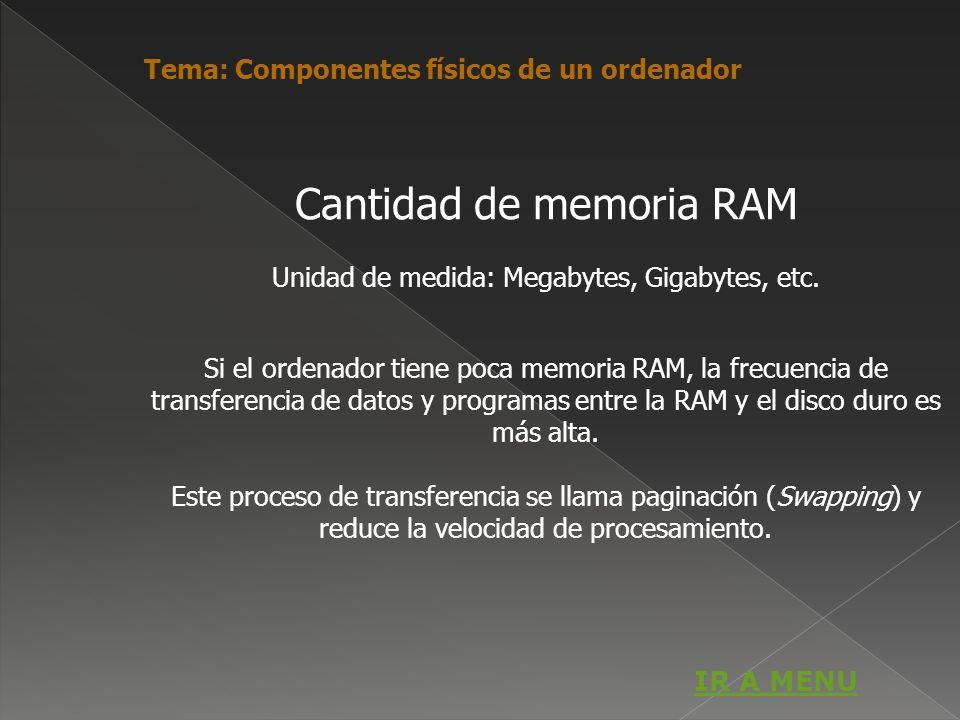 Cantidad de memoria RAM