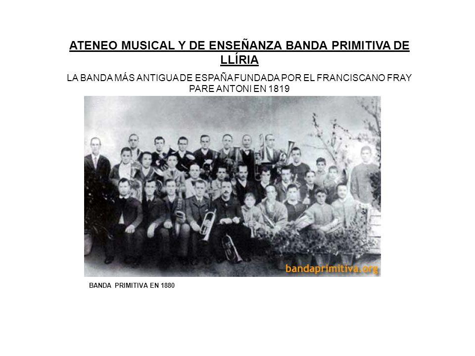 ATENEO MUSICAL Y DE ENSEÑANZA BANDA PRIMITIVA DE LLÍRIA