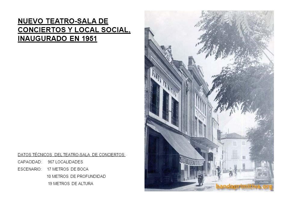 NUEVO TEATRO-SALA DE CONCIERTOS Y LOCAL SOCIAL, INAUGURADO EN 1951