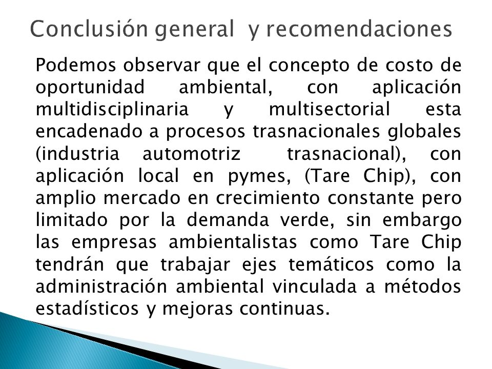 Conclusión general y recomendaciones