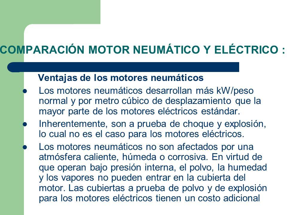 COMPARACIÓN MOTOR NEUMÁTICO Y ELÉCTRICO :