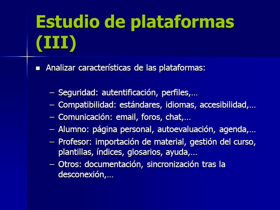 Estudio de plataformas (III)
