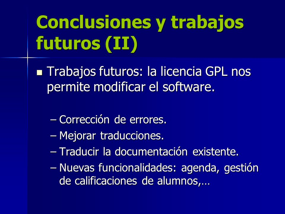 Conclusiones y trabajos futuros (II)