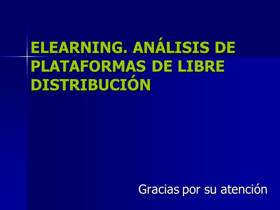 ELEARNING. ANÁLISIS DE PLATAFORMAS DE LIBRE DISTRIBUCIÓN