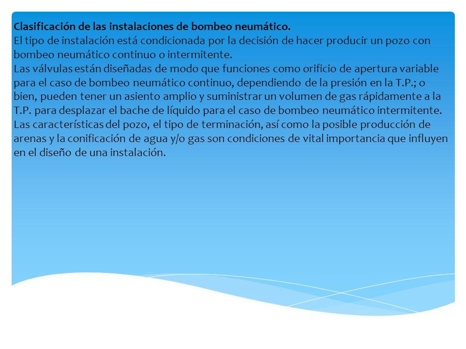 Clasificación de las instalaciones de bombeo neumático.