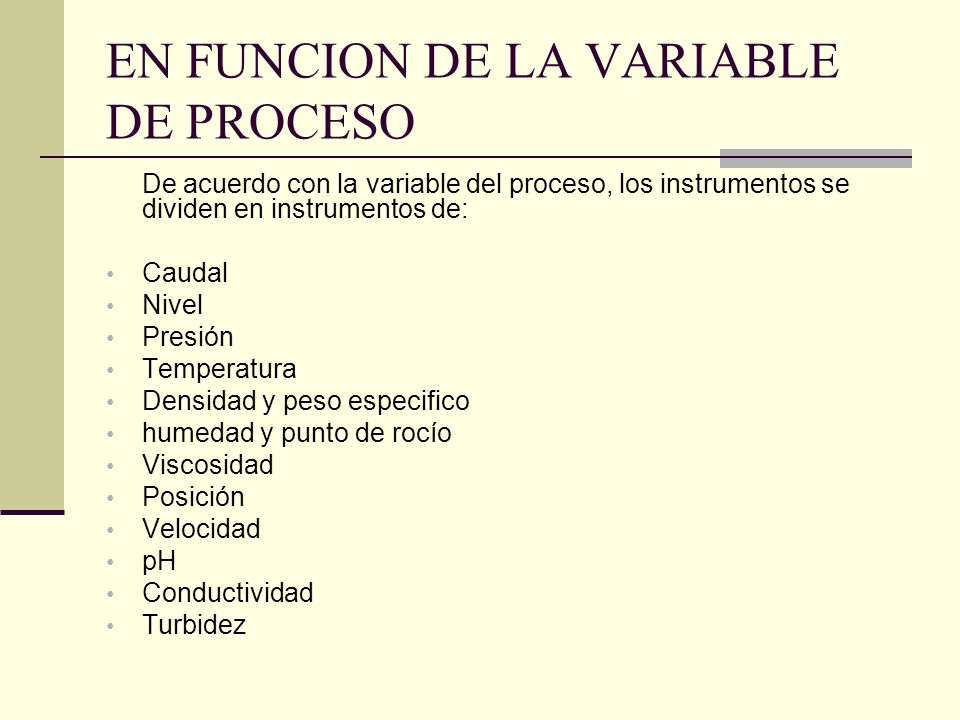 EN FUNCION DE LA VARIABLE DE PROCESO