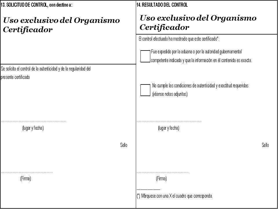 Uso exclusivo del Organismo Certificador