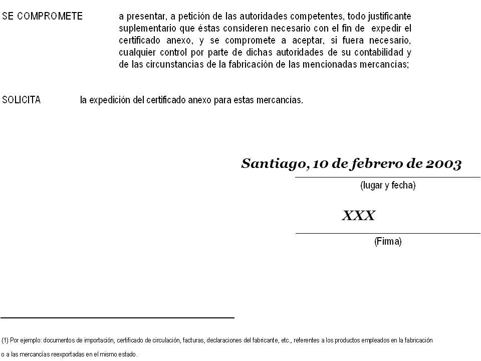 Santiago, 10 de febrero de 2003 XXX