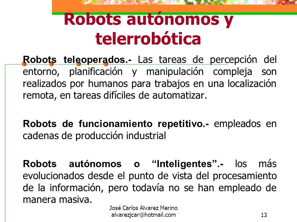 Robots autónomos y telerrobótica