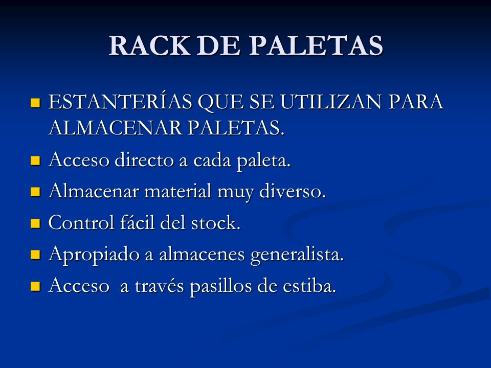 RACK DE PALETAS ESTANTERÍAS QUE SE UTILIZAN PARA ALMACENAR PALETAS.
