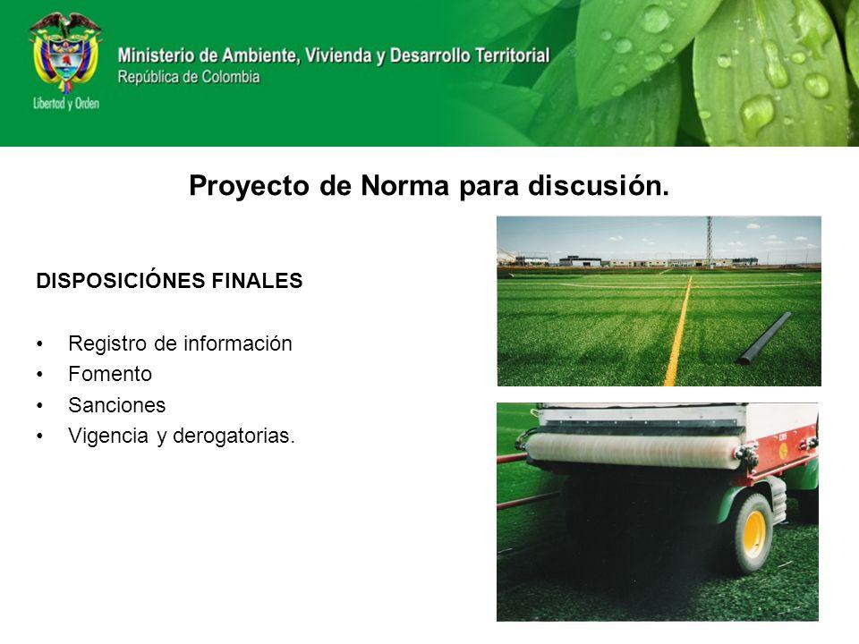 Proyecto de Norma para discusión.