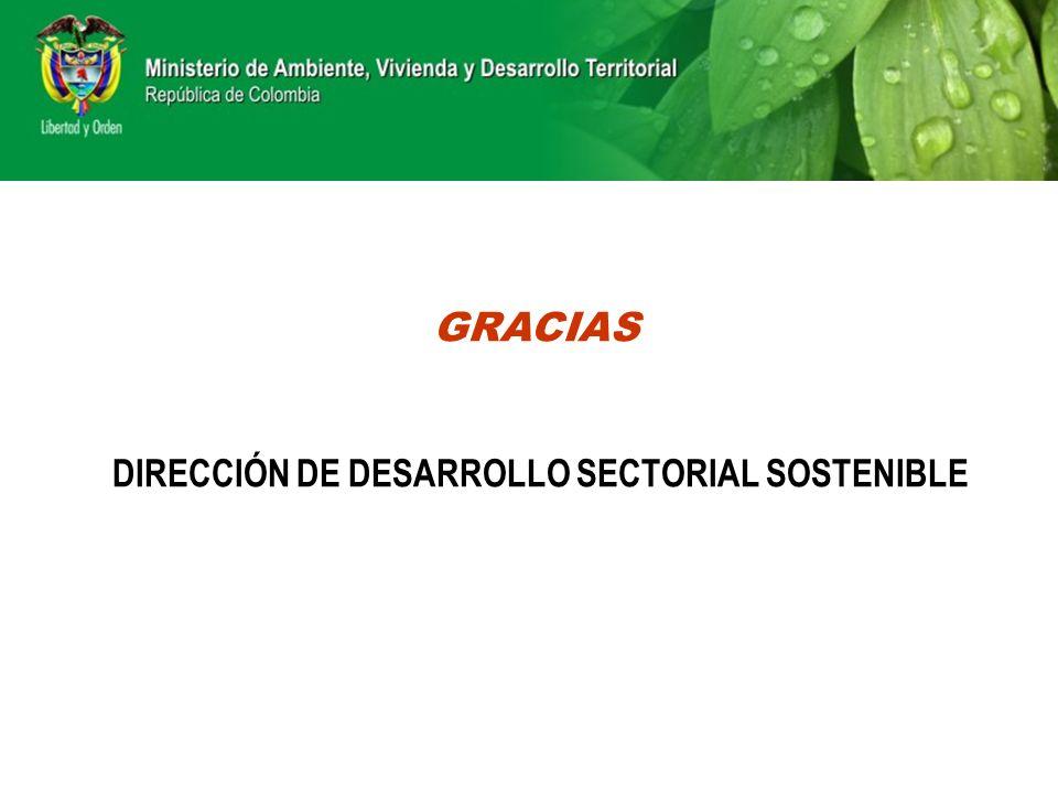 DIRECCIÓN DE DESARROLLO SECTORIAL SOSTENIBLE