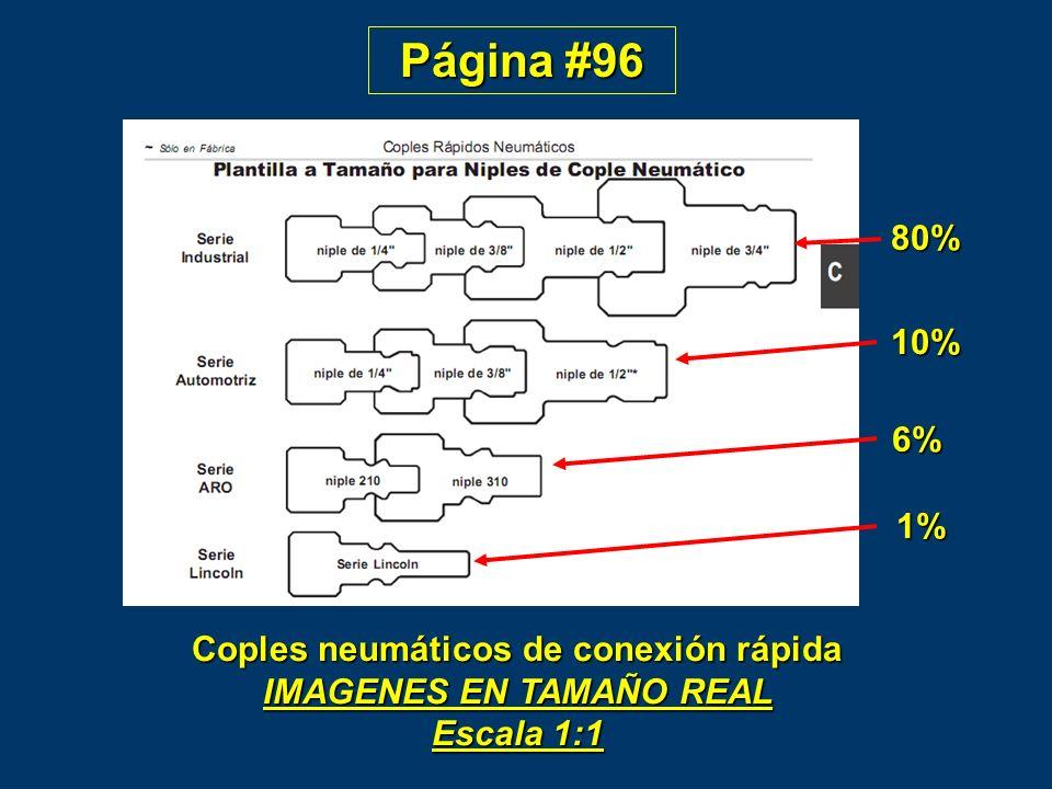 Página #96 80% 10% 6% 1% Coples neumáticos de conexión rápida IMAGENES EN TAMAÑO REAL Escala 1:1.
