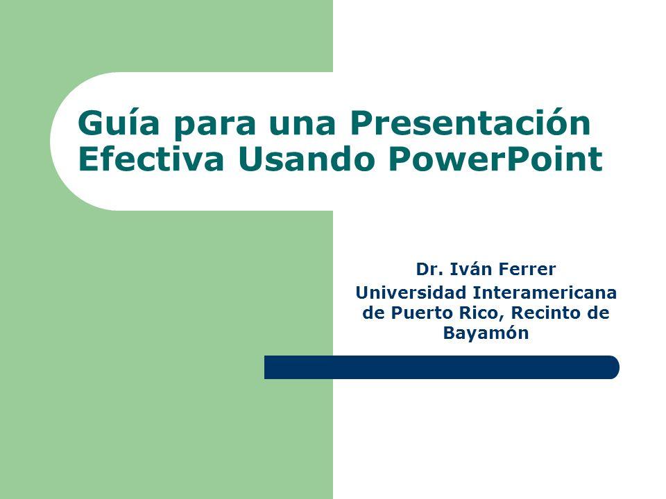 Guía para una Presentación Efectiva Usando PowerPoint