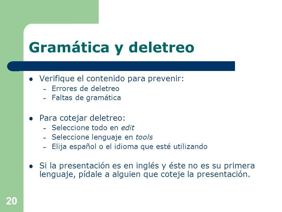 Gramática y deletreo Verifique el contenido para prevenir: