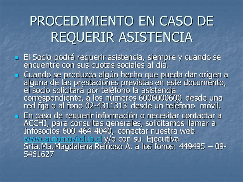 PROCEDIMIENTO EN CASO DE REQUERIR ASISTENCIA