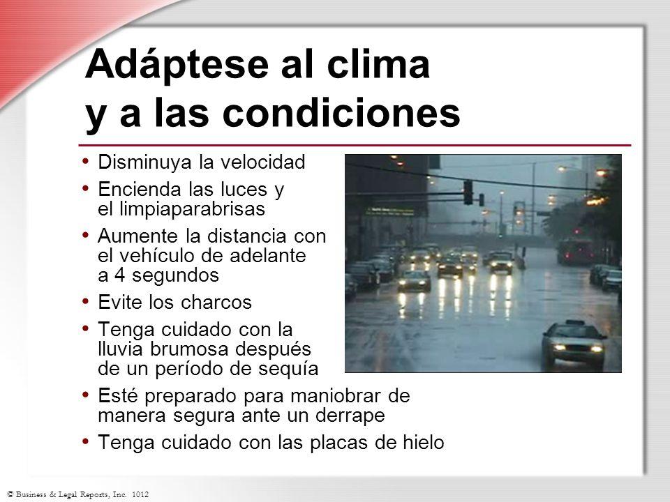 Adáptese al clima y a las condiciones