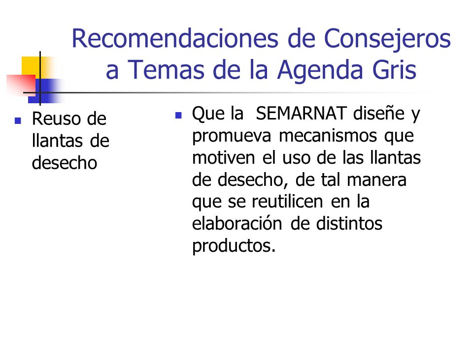 Recomendaciones de Consejeros a Temas de la Agenda Gris