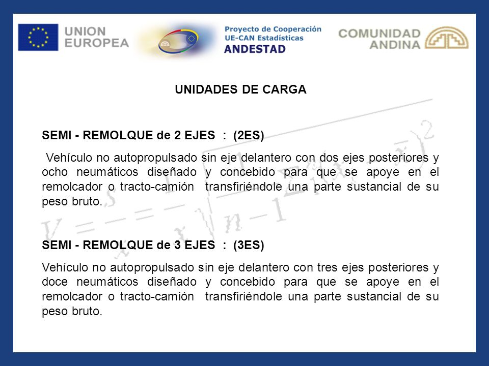 UNIDADES DE CARGA SEMI - REMOLQUE de 2 EJES : (2ES)