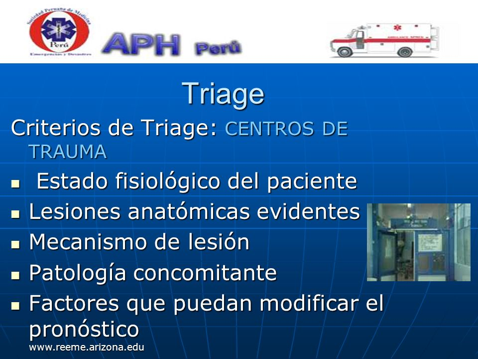 Triage Criterios de Triage: CENTROS DE TRAUMA