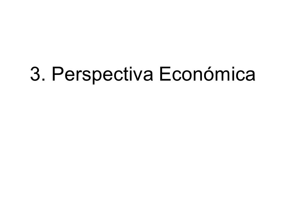 3. Perspectiva Económica