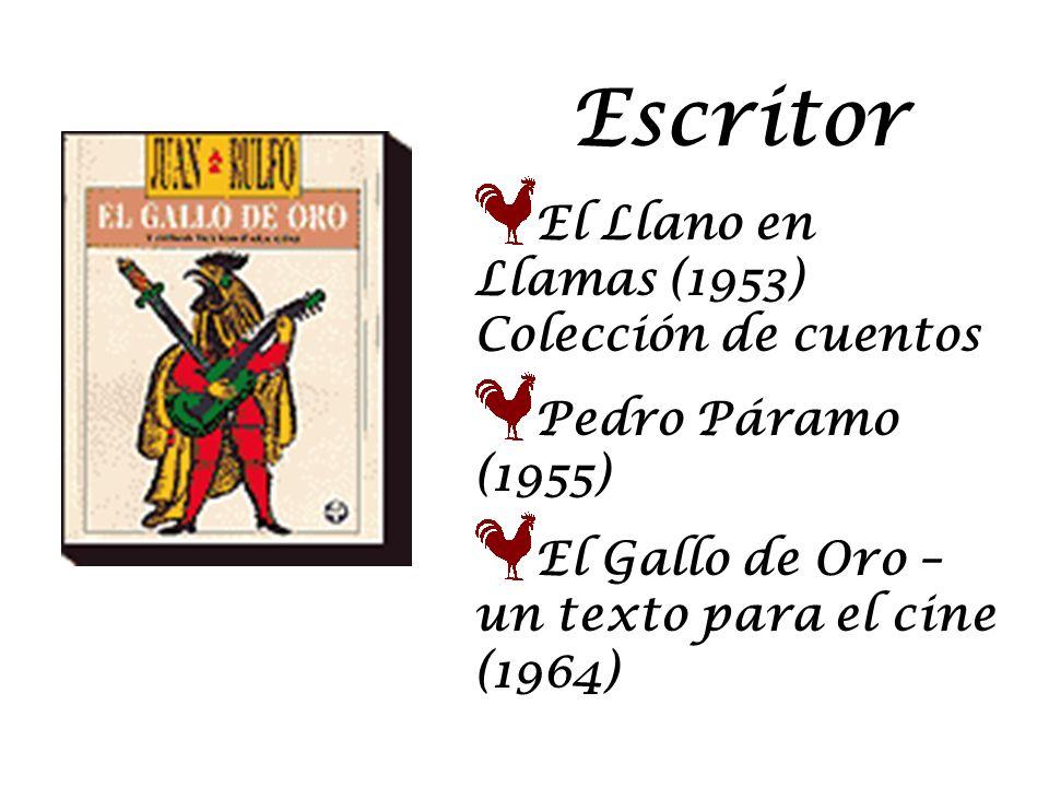 Escritor El Llano en Llamas (1953) Colección de cuentos
