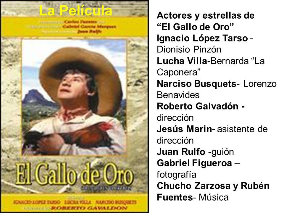 La Película Actores y estrellas de El Gallo de Oro