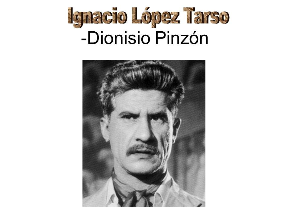 Ignacio López Tarso -Dionisio Pinzón