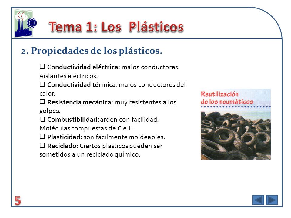 Tema 1: Los Plásticos 5 2. Propiedades de los plásticos.