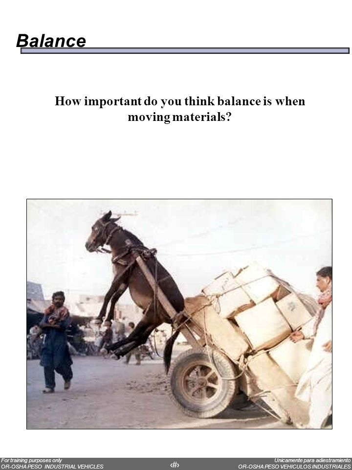 How important do you think balance is when moving materials
