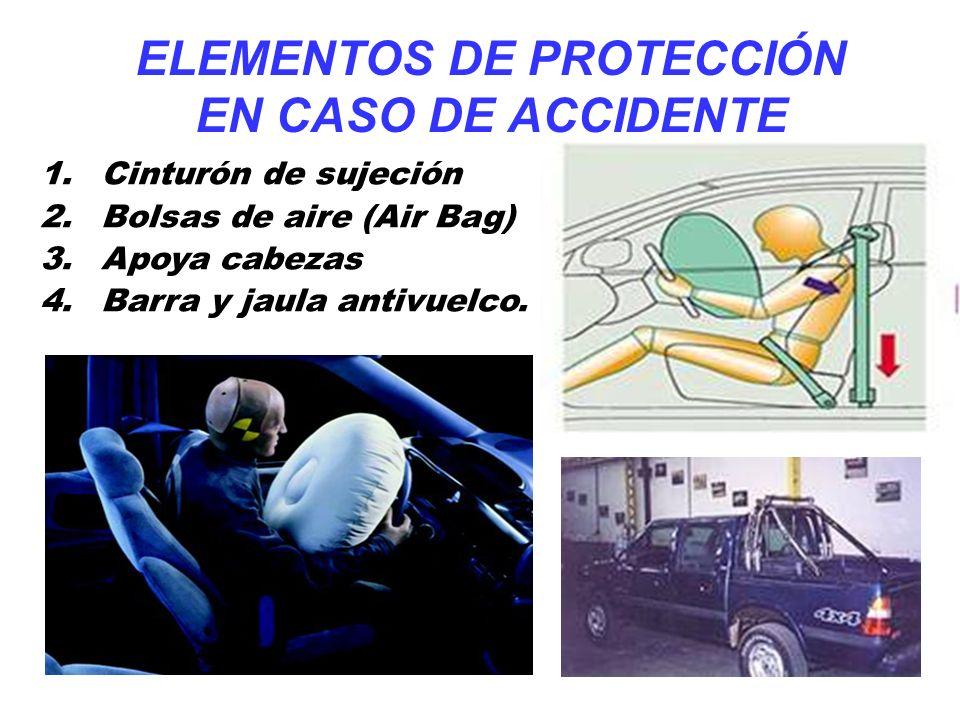 ELEMENTOS DE PROTECCIÓN EN CASO DE ACCIDENTE