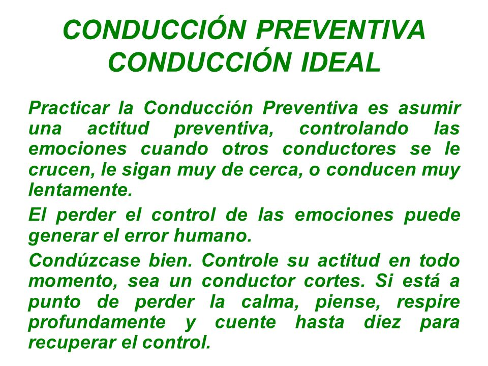 CONDUCCIÓN PREVENTIVA CONDUCCIÓN IDEAL