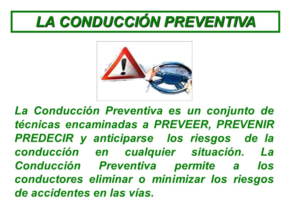 LA CONDUCCIÓN PREVENTIVA