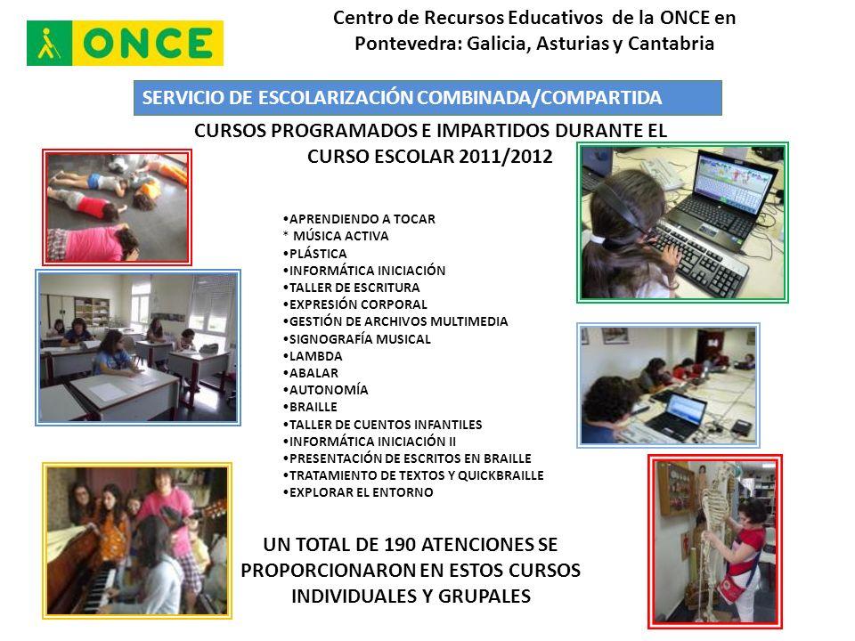 CURSOS PROGRAMADOS E IMPARTIDOS DURANTE EL CURSO ESCOLAR 2011/2012