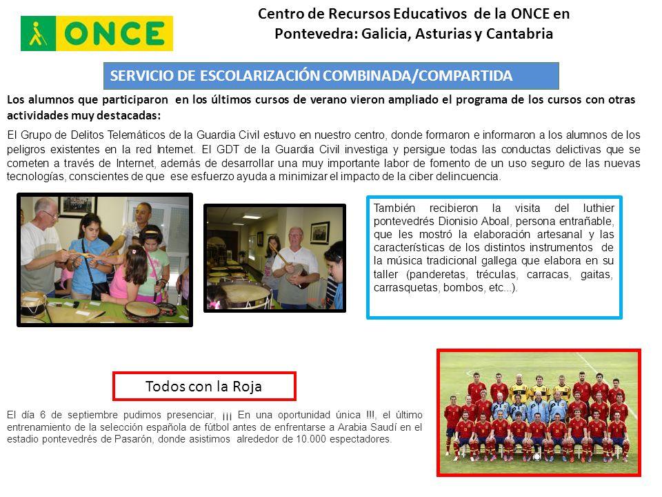 SERVICIO DE ESCOLARIZACIÓN COMBINADA/COMPARTIDA