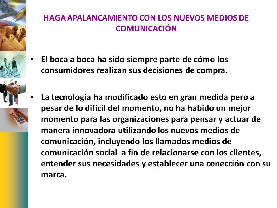 HAGA APALANCAMIENTO CON LOS NUEVOS MEDIOS DE COMUNICACIÓN